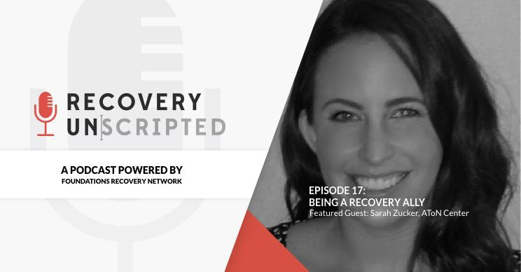 Recovery Unscripted Podcast - Episode 17