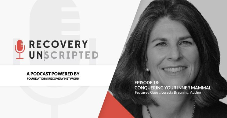 Recovery Unscripted Podcast - Episode 18