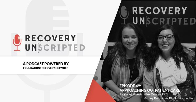 Recovery Unscripted podcast Outpatient
