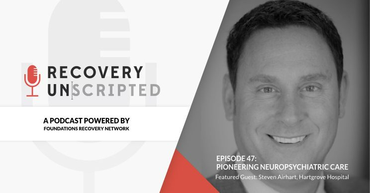 Recovery Unscripted podcast with Airhart