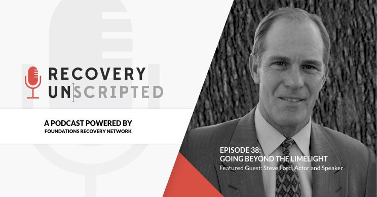 Recovery Unscripted Podcast Steve Ford