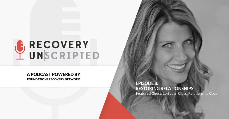 Recovery Unscripted Podcast - Episode 8
