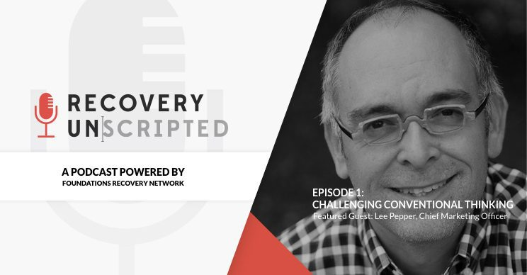 Recovery Unscripted Podcast - Episode 1