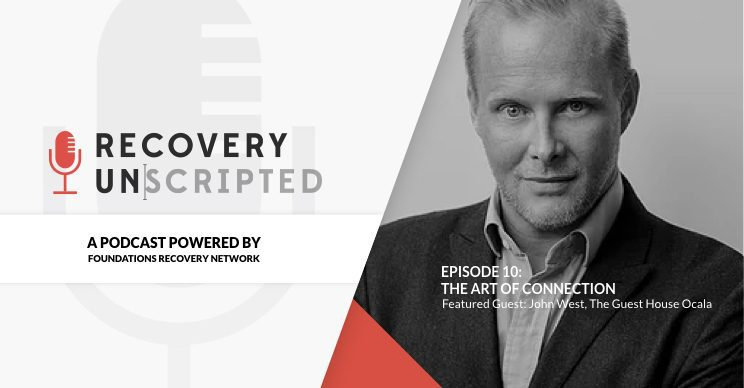 Recovery Unscripted Podcast - Episode 10