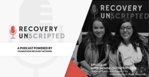 recovery unscripted talks outpatient treatment services at foundations recovery network