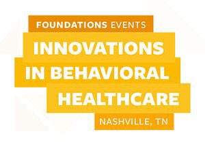 Innovations in Behavioral Healthcare Conference